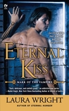 Eternal Kiss (Mark of the Vampire, #2)