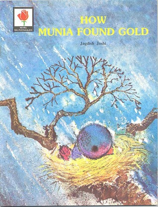 How Munia found gold by Jagdish Joshi