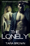 The Lonely (The Lonely, #1)