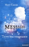 Messages, tu es ma vengeance