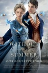 Without a Summer (Glamourist Histories, #3)