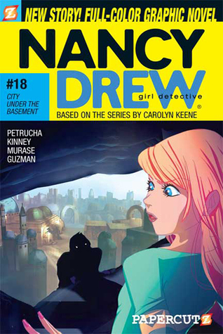 City Under the Basement (Nancy Drew: Girl Detective Graphic Novels, #18)