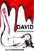 Unfinished Business (David Trilogy, #2)