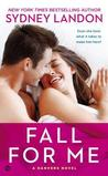 Fall For Me (Danvers, #3)