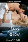 Dark Waters - The Water Lands Book 1