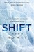 Shift Omnibus Edition (Silo, #2) by Hugh Howey