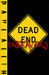 Dead End Endeavors by Paul Allih