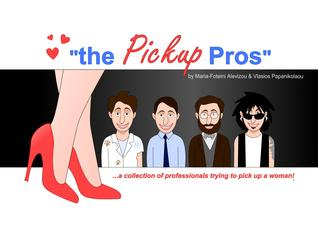 The Pickup Pros by Maria-Foteini Alevizou