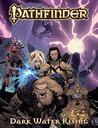 Pathfinder Volume One: Dark Waters Rising Hardcover