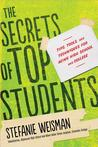 The Secrets of Top Students by Stefanie Weisman