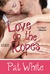 Love On The Ropes (Ringside Romance, #3)