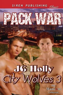 Pack War by J.C. Holly