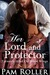 Her Lord and Protector by Pamela Roller