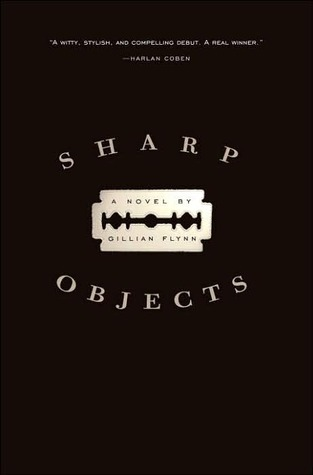 Sharp Objects Gillian Flynn epub download and pdf download