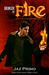 Bringer of Fire (Logan Brin...