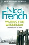 Waiting for Wednesday (Frieda Klein, #3)