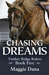 Chasing Dreams (Timber Ridge Riders, #5)