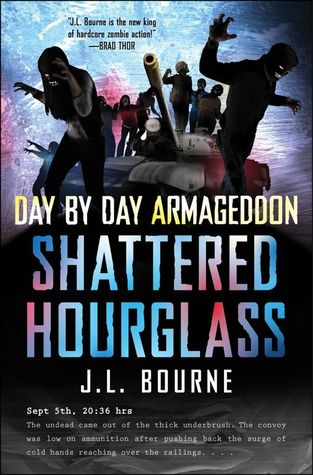 Day by Day Armageddon by J.L. Bourne