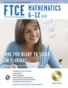 FTCE Mathematics 6-12 w/CD-ROM 2nd Ed.
