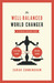 The Well-Balanced World Changer by Sarah Cunningham