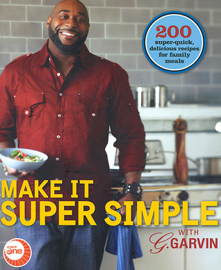 Make it Super Simple with G. Garvin by Gerry Garvin