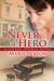 Never a Hero (Tucker Spring...