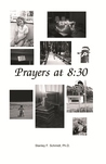 Prayers at 8 by Stanley F. Schmidt