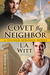 Covet Thy Neighbor (Tucker Springs, #4)