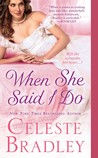 When She Said I Do (Worthington, #1)