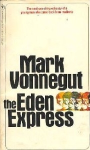 The Eden Express by Mark Vonnegut