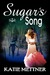Sugar's Song (Sugar Series #2)
