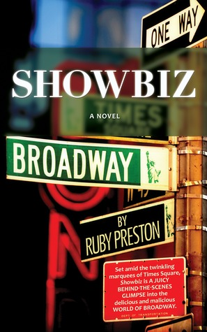 Showbiz, A Novel by Ruby Preston
