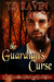 The Guardian's Curse (The Guardian Trilogy, #2)