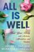 All Is Well: Heal...