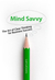 Mind Savvy -- The Art of Clear Thinking for Business Success