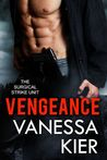 Vengeance (The Surgical Strike Unit, #1)