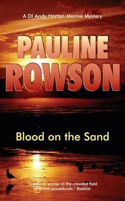 Blood on the Sand. Pauline Rowson