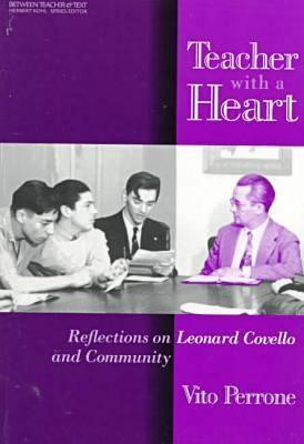 Teacher with a Heart: Reflections on Leonard Covello and Community