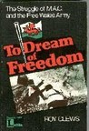 To Dream of Freedom