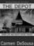 The Depot by Carmen DeSousa