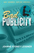 Bad Publicity (An Isobel Spice Novel, #2)