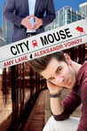 City Mouse by Amy Lane