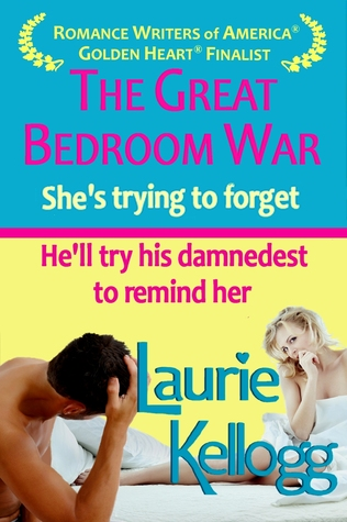 The Great Bedroom War by Laurie Kellogg