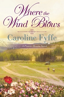 Where the Wind Blows (Prairie Hearts, #1)