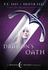 Dragon's Oath House of Night Novellas P.C. Cast and Kristin Cast epub download and pdf download
