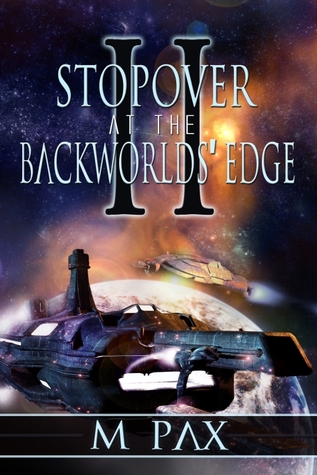 Stopover at the Backworlds' Edge