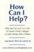 How Can I Help? What you Can (And Can't) Do To Counsel A Friend, Colleague Or Family Member With A Problem