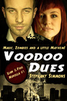Voodoo Dues (Lian and Figg #1)