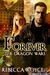 Forever (Dragon Wars, #1)