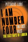 The Last Days of Lorien (Lorien Legacies: The Lost Files, #5)